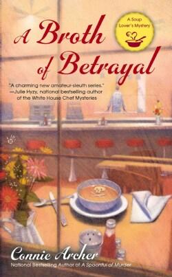 A Broth of Betrayal (Paperback)