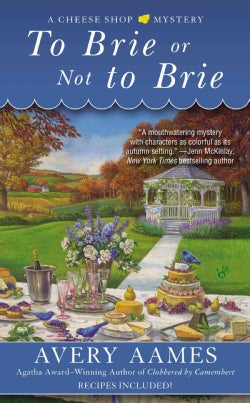 To Brie or Not to Brie (Paperback)