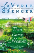 Then Came Heaven (Paperback)