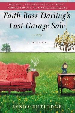 Faith Bass Darling's Last Garage Sale (Paperback)