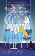 Bewitched, Bothered, and Biscotti (Paperback)