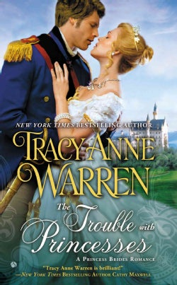 The Trouble With Princesses (Paperback)