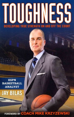 Toughness: Developing True Strength on and Off the Court (Hardcover)
