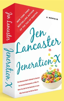 Jeneration X: One Reluctant Adult's Attempt to Unarrest Her Arrested Development, Or Why It's Never Too Late for ... (Paperback)