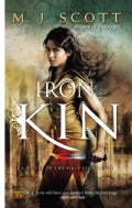 Iron Kin: A Novel of the Half-Light City (Paperback)