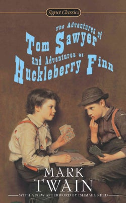 The Adventures of Tom Sawyer and Adventures of Huckleberry Finn (Paperback)
