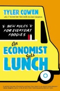 An Economist Gets Lunch: New Rules for Everyday Foodies (Paperback)