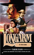 Longarm in the Dark (Paperback)