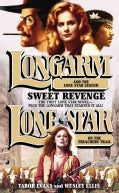 Longarm And Lone Star: Sweet Revenge (Paperback)