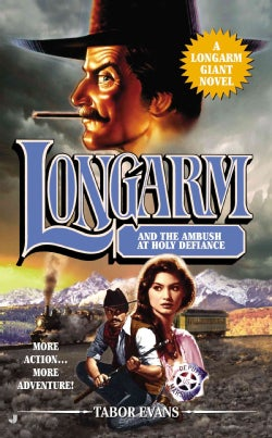 Longarm and the Ambush at Holy Defiance (Paperback)