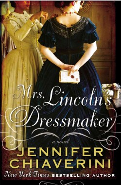 Mrs. Lincoln's Dressmaker (Hardcover)