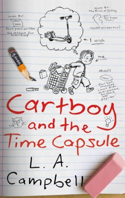 Cartboy and the Time Capsule (Hardcover)