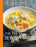 The New Jewish Table: Modern Seasonal Recipes for Traditional Dishes (Hardcover)