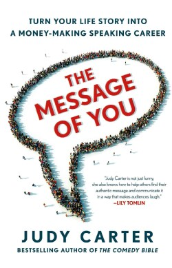 The Message of You: Turn Your Life Story into a Money-Making Speaking Career (Hardcover)