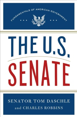The U.S. Senate: Fundamentals of American Government (Hardcover)