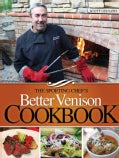 The Sporting Chef's Better Venison Cookbook (Paperback)