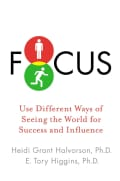 Focus: Use Different Ways of Seeing the World for Success and Influence (Hardcover)