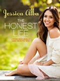 The Honest Life: Living Naturally and True to You (Paperback)