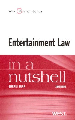 Entertainment Law in a Nutshell (Paperback)