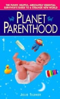 Planet Parenthood (Paperback)