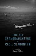 The Six Granddaughters of Cecil Slaughter (Hardcover)