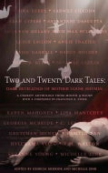 Two and Twenty Dark Tales: Dark Retellings of Mother Goose Rhymes (Paperback)