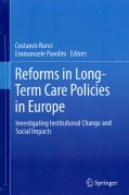 Reforms in Long-Term Care Policies in Europe: Investigating Institutional Change and Social Impacts (Hardcover)