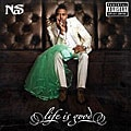 Nas-Life Is Good(Parental Advisory)