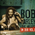 Bob & The Wailers Marley - In Dub, Vol. 1