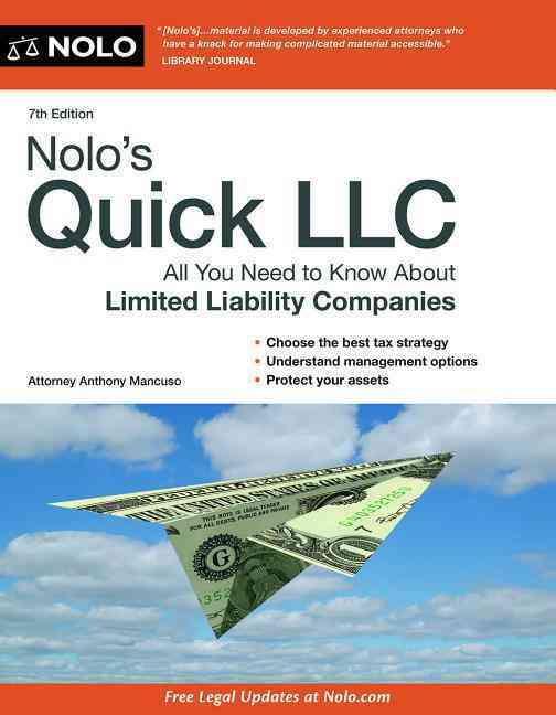 Nolo's Quick LLC: All You Need to Know About Limited Liability Companies (Paperback)