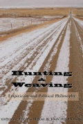 Hunting and Weaving: Empiricism and Political Philosophy (Paperback)