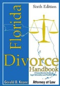 Florida Divorce Handbook: A Comprehensive Source of Legal Information and Practical Advice (Paperback)