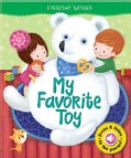 My Favorite Toy (Board book)