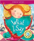 What I Say (Board book)