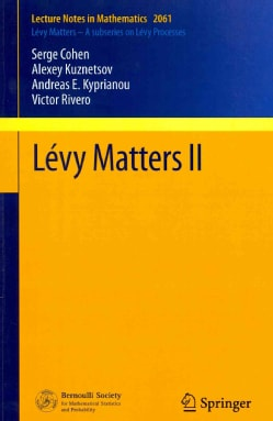 Levy Matters II: Recent Progress in Theory and Applications: Functional Levy Fields, and Scale Functions (Paperback)