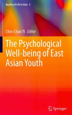 The Psychological Well-Being of East Asian Youth (Hardcover)