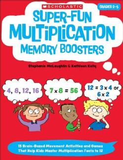 Super-Fun Multiplication Memory Boosters: Grades 2-5 (Paperback)