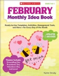 February Monthly Idea Book: Ready-to-Use Templates, Activities, Management Tools, and More - For Every Day of the... (Paperback)
