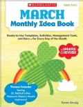 March Monthly Idea Book: Ready-to-Use Templates, Activities, Management Tools, and More - For Every Day of the Month (Paperback)