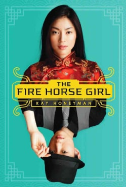 The Fire Horse Girl (Hardcover)