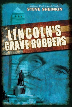 Lincoln's Grave Robbers (Hardcover)