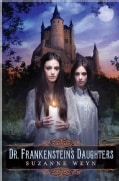 Dr. Frankenstein's Daughters (Hardcover)