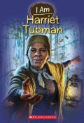 I Am Harriet Tubman (Paperback)
