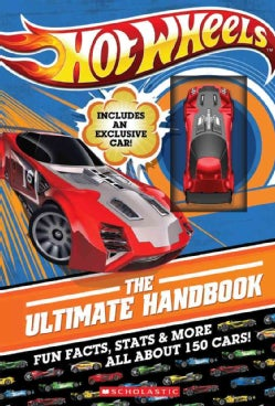 Hot Wheels: The Ultimate Handbook: Fun Facts, Stats & More All About 150 Cars!