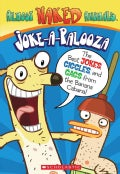Joke-A-Palooza: The Best Jokes, Giggles, and Gags from the Banana Cabana! (Paperback)