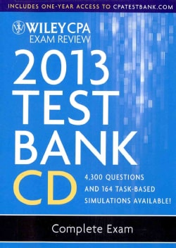 Wiley CPA Exam Review Test Bank 2013: Complete Exam