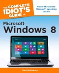 The Complete Idiot's Guide to Windows 8 (Paperback)