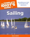 The Complete Idiot's Guide to Sailing (Paperback)