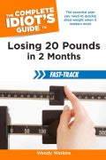 The Complete Idiot's Guide to Losing 20 Pounds in 2 Months Fast-Track (Paperback)