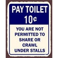 Vintage Metal Art 'Pay Toilet Do Not Crawl' Retro Tin Sign